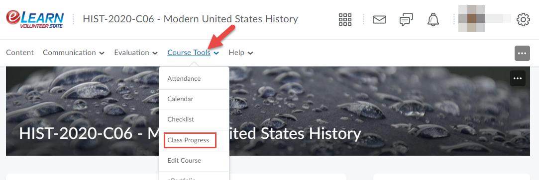Go to Class Progress found in the Course Tools group.