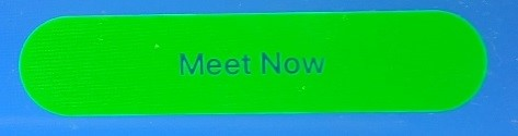 Meet Now Button